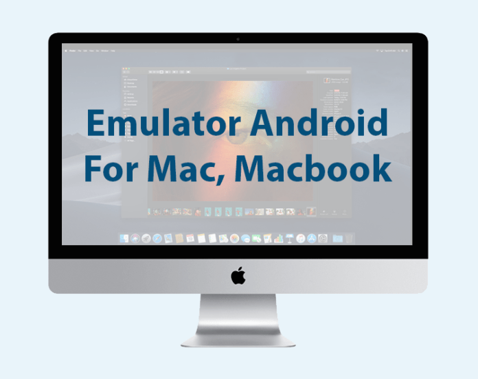 Emulator for Mac