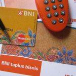 Buka Tabungan Taplus Bisnis Bank BNI Setoran Awal Rp 1 Juta