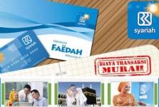 Tabungan Faedah Bank BRI Syariah dengan fitur lengkap