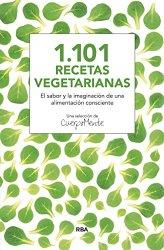 1.101 recetas vegetarianas, de Cuerpomente, Santiago Ávalos, Silvia Beltrán, Esmeralda Berbel, Mercedes Blasco, Lali Doménech