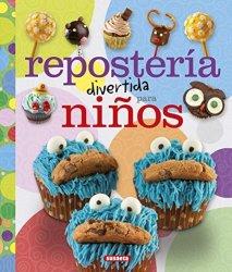 Repostería divertida para niños (100 Manualidades), de Equipo Susaeta