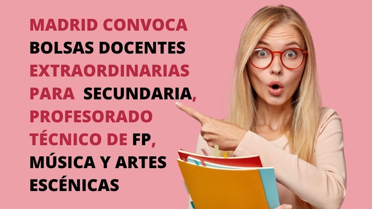 Madrid: Bolsas de trabajo extraordinarias para Secundaria, PTFP, Música y Artes Escénicas
