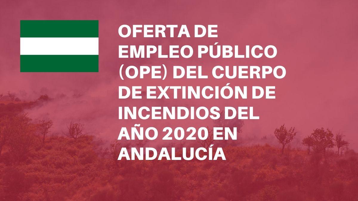 La Junta de Andalucía convoca 114 plazas para trabajar en el Infoca