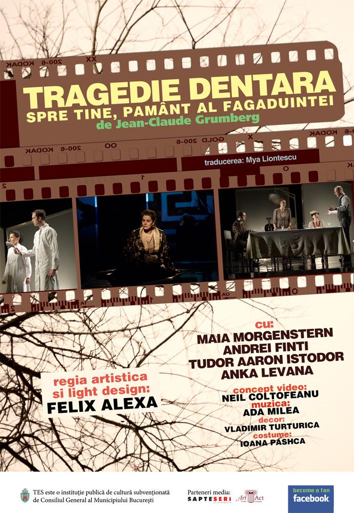 Teatrul Evreiesc reia spectacolul Tragedie dentara 3 martie 2013