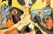 6 august: Biserica Ortodoxă prăznuiește Schimbarea la Față a Domnului