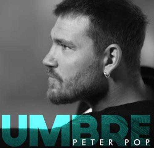 """Peter Pop lanseaza single-ul """"Umbre"""" insotit de un videoclip plin de emotie"""