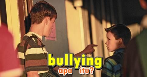 definisi-pengertian apa itu bullying-dibully