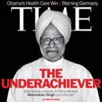 Is Dr.Manmohan Singh an 'Under-Achiever' and a 'Tragic Figure' as criticized by US Magazines?