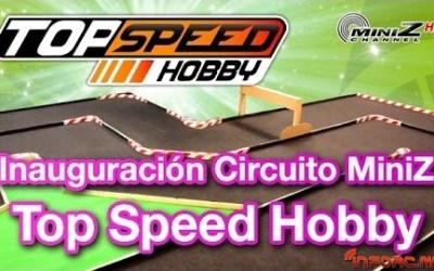 Video - ¿Conoces Top Speed Hobby? Aquí puedes ver su tienda y su circuito