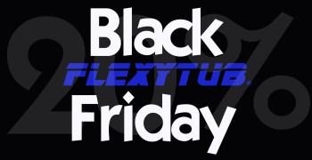 Black Friday en FlexyTub - 20% de descuento en todas tus compras