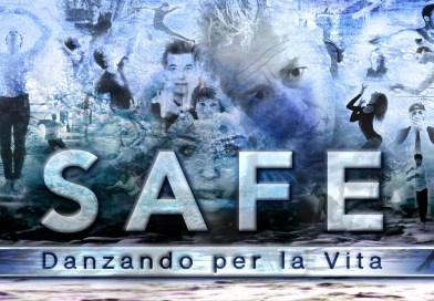 <em>SAFE</em> – Danzando per la vita