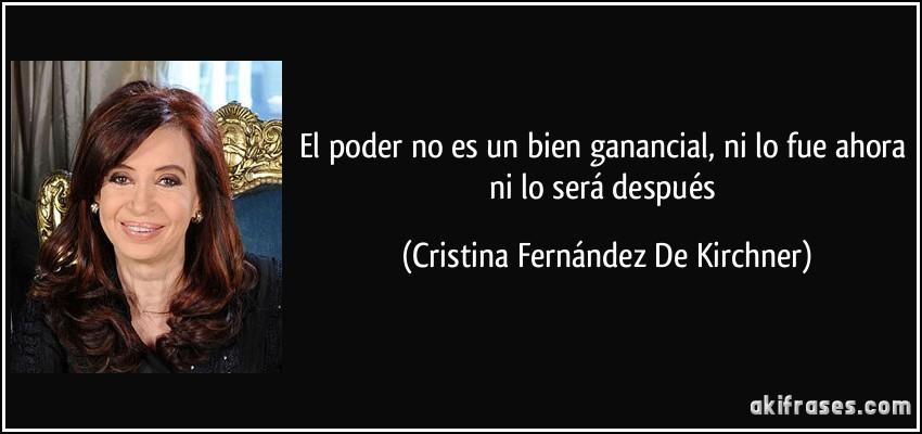 frase-el-poder-no-es-un-bien-ganancial-ni-lo-fue-ahora-ni-lo-sera-despues-cristina-fernandez-de-kirchner-143773