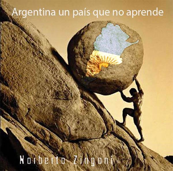 Argentina un pais q no aprende