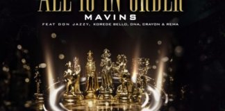 New Music Alert: All Is In Order By Mavin Group