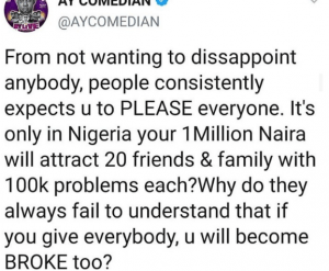, If You Give Everybody, You Will Become Broke Too: Comedian AY, All9ja