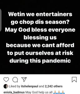 Screenshot 20200516 061206 - Wetin Entertainers Go Chop This Season? – Eniola Badmus Laments