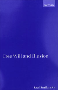 Free Will and Illusion, 2000