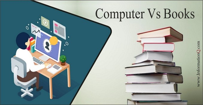 Computer Vs Books | Uses, Advantages and Disadvantages