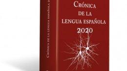 La RAE presenta la «Crónica de la lengua española 2020»/RAE