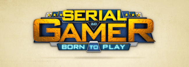 "[WebSerie] Serial Gamer ""Born to play"""