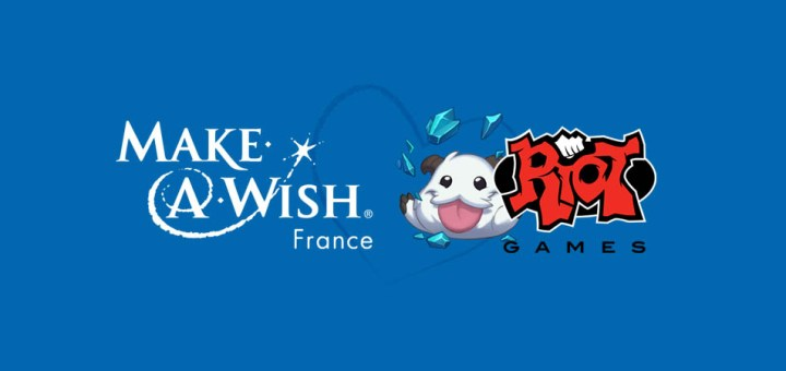 Riot Games France x Make-A-Wish France