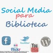 Social Media para Bibliotecas