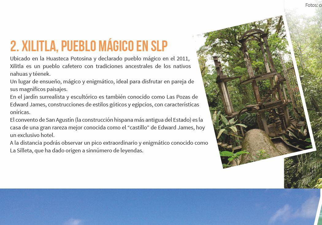 2. Xilitla, pueblo mágico en SLP