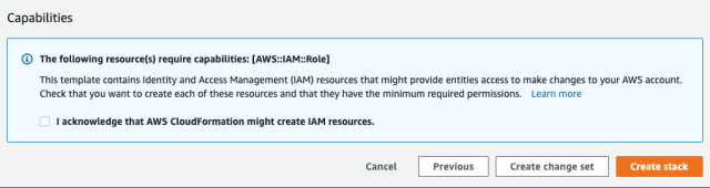 Figure 4: Acknowledging that this CloudFormation template will create IAM roles