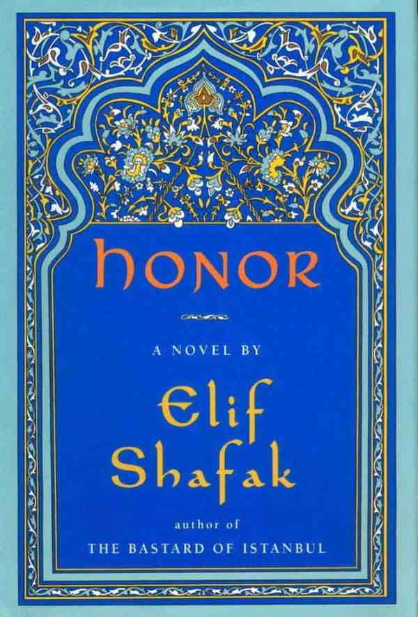 "Why you should read Elif Şafak's ""Honor"""
