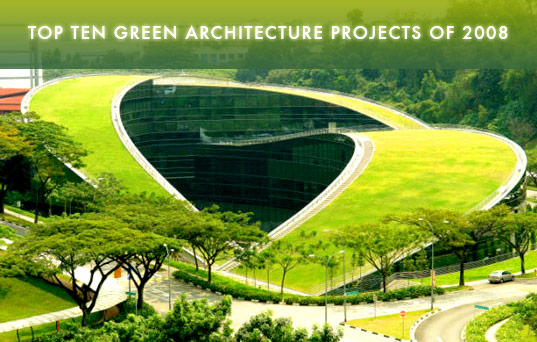 Top Ten Green Architecture of 2008, Green Building, Green Architecture, Green Design, Eco Architecture
