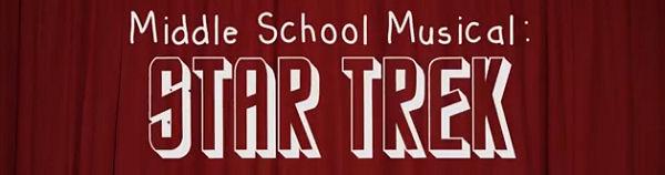 StarTrekTheMiddleSchoolMusical