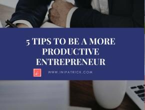 Be more productive entrepreneur