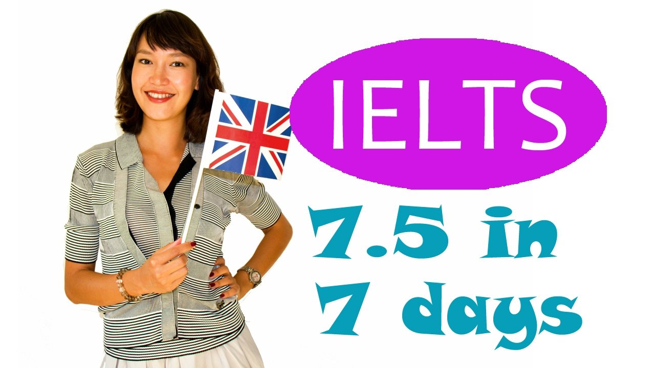 Case Study: How I Prepare For IELTS Exam In One Week | Score 7.5 In 7 Days