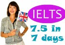 How to prepare for IELTS exam in one week, Score 7.5 in 7 days, Study for IELTS at home