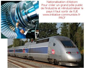 Sortir de l'UE, contre les privatisations, nationaliser : Alstom, énergie, transports … [le dossier d'initiative-communiste.fr]