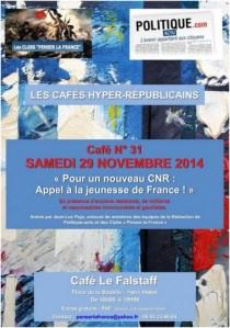 """Samedi 29 novembre 2014 – Café N°31 – """"Pour un nouveau CNR : Appel à la Jeunesse de France !"""" Avec des militants Communistes & Gaullistes réunis au service de la FRANCE."""