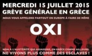 Contre un accord odieux et l'agression du peuple grec : Soutien total aux grèves de ce 15 juillet : Résistance ! [Front Syndical de Classe]