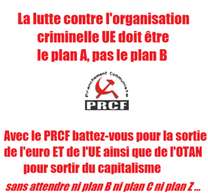 plan A plan B sortie de l'UE europe PRCF