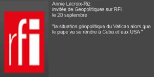 Annie Lacroix-Riz  invitée de Géopolitique sur RFI dimanche 20 septembre
