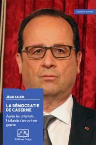 """Jean SALEM présente """"La démocratie de caserne"""" (Ed DELGA), 9 février 2016 à 19h30 Librairie Tropiques 75014 PARIS"""