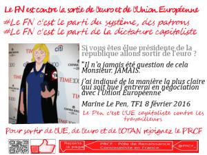 Le Pen et le FN contre la sortie de l'Euro et de l'Union Européenne, pour l'austérité et l'ultra libéralisme . [les preuves]