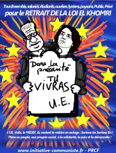 Loi travail derrière le jusqu'au boutisme du gouvernement l'Union Européenne et son dumping social !