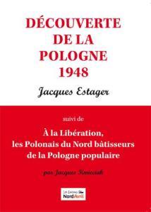 Les retours en Pologne à la Libération, une histoire occultée [70e anniversaire des rappatriement]