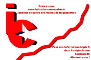 Grâce à votre soutien www.initiative-communiste.fr bat des records de fréquentation !