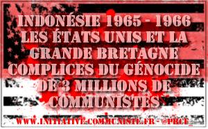 Les Etats-Unis complices de génocide anticommuniste en Indonésie en 1965 – 1966