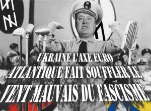 Les ressemblances entre les régimes ukrainien actuel et nazi sont purement fortuites !