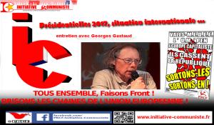 Présidentielles 2017, situation internationale : entretien avec Georges Gastaud secrétaire national du PRCF.