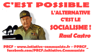 C'est possible : l'alternative c'est le socialisme ! le discours de Raul Castro à Santiago de Cuba