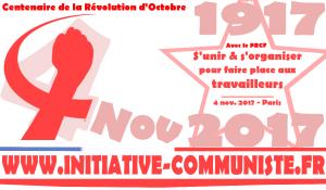 1917-2017: centenaire d'Octobre 17, vers une célébration internationaliste et de combat #4novembre2017 #PARIS