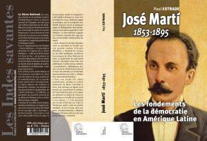 Jose Marti: Les fondements de la démocratie en Amérique Latine – par Paul Estrade